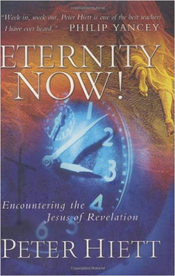 Eternity Now by Peter Hiett